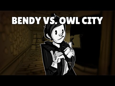 Bendy vs. Owl City: Build Our Fireflies (Mashup)