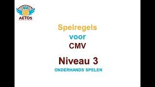 Aetos CMV-volleybal spelregels niveau 3