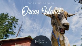 Top 7 Things To Do On Orcas Island