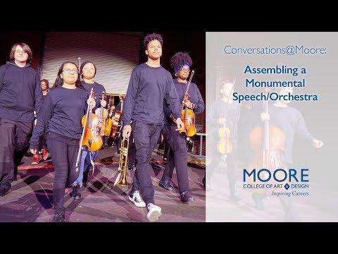 Conversations@Moore: Assembling a Monumental Speech/Orchestra