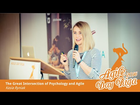 'The Great Intersection of Psychology and Agile' by Kasia Ryniak