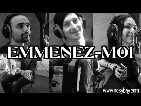 Emmenez-Moi ~ NosyBay (Reprise)