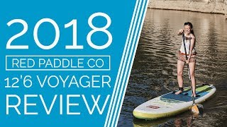 Red Paddle Co 12'6 Voyager - 2018 - Review