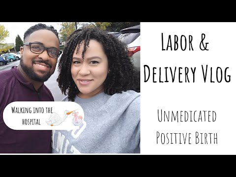Labor & Delivery Vlog- First-time mom, Unmedicated Positive Hospital Birth: Rainbow Baby