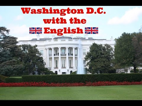 Washington DC with the English!