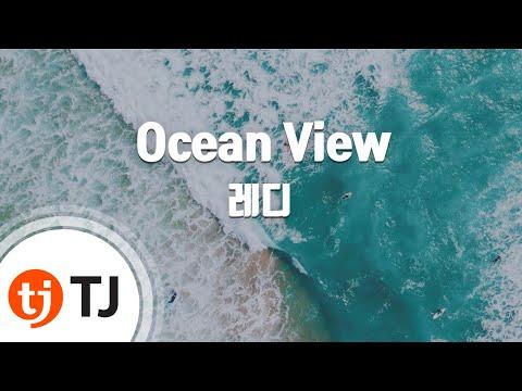 [TJ노래방] Ocean View - 레디(Reddy) / TJ Karaoke