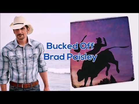 Brad Paisley - Bucked Off (Lyrics)