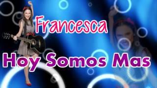 Violetta 2 - Hoy Somos Mas - Francesca - Completa