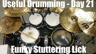 [50 Days Of Useful Drumming] - Day 21 - Funky Stuttering Lick - Siros Vaziri