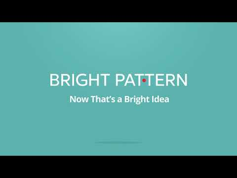 Bright Pattern Mobile Agent Desktop App Empowers Remote Contact Center Agents and Employees Outside the Contact Center to Improve the Customer Experience