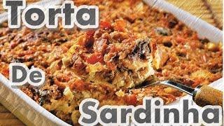 COMO FAZER TORTA DE SARDINHA [cozinha de pobre]