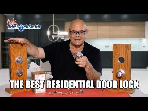 Ask Mr Locksmith™| The Best Residential Door Lock?