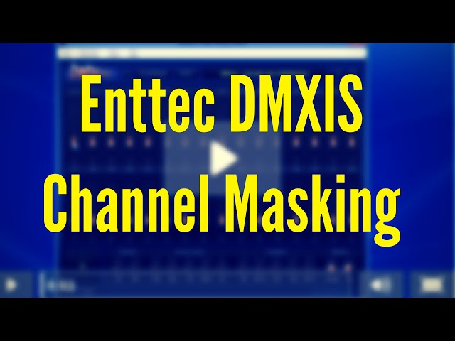 ENTTEC DMXIS Training : Channel Masking (Video 6)