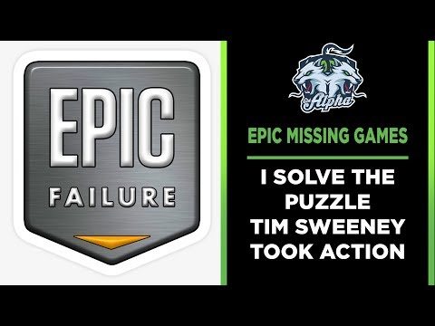 Epic Games Store: Missing Games SOLVED Tim Sweeney listened and acted