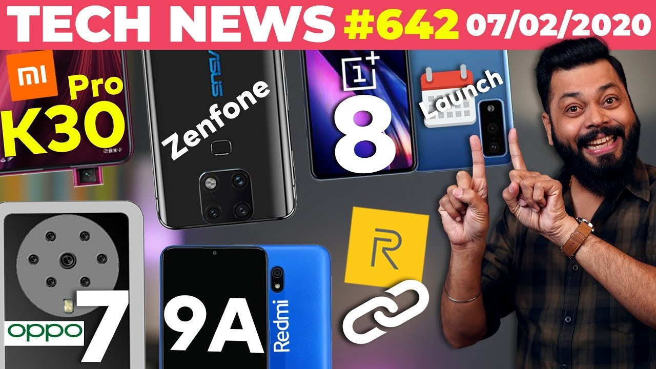 Asus Zenfone Spotted????,OnePlus 8 Launch Date,Redmi 9A,Realme Link,OPPO 7 Cam Phone????,K30 Pro-TTN