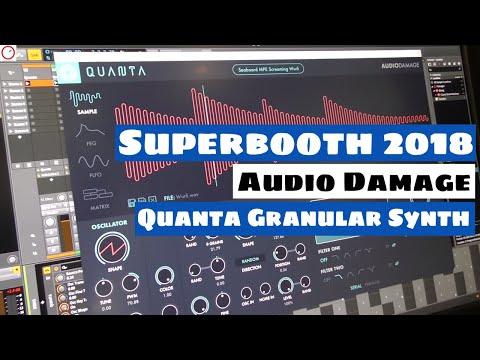 Superbooth 2018: Audio Damage Quanta Granular Synthesizer For PC, Mac & iOS | SYNTH ANATOMY