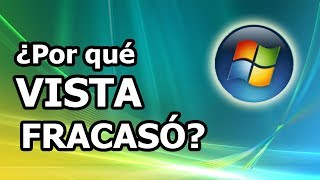 Por qué Windows Vista fracasó