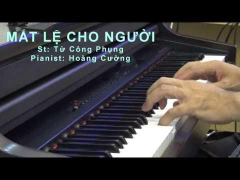 Mắt lệ cho người -- Hoàng Cường Pianist (music sheet)