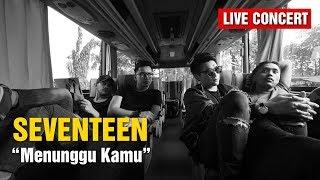 Menunggu Kamu - Seventeen (HD)