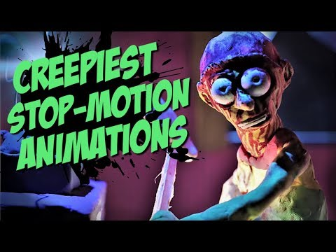 Creepiest Stop-Motion Animations