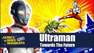 ultraman  snes  james   mike mondays