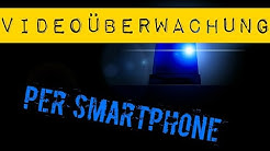 👁🗨 Smartphone als Überwachungskamera - ein neuer Job für dein altes Smartphone [How To]