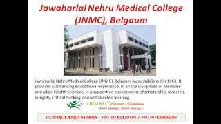 MBBS Admissions in Jawaharlal Nehru Medical College JNMC, Belgaum