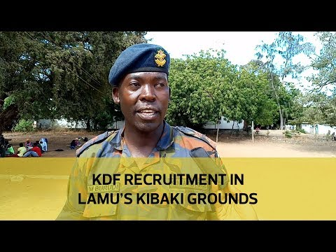 KDF recruitment in Lamu's Kibaki grounds