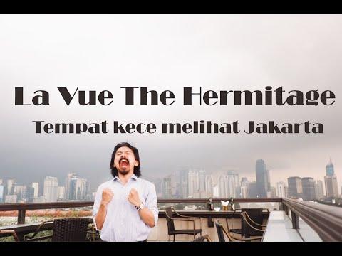 La Vue The Hermitage Jakarta - The Best Rooftop Bar In Jakarta
