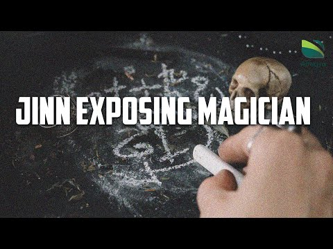 Jinn Exposing Magician