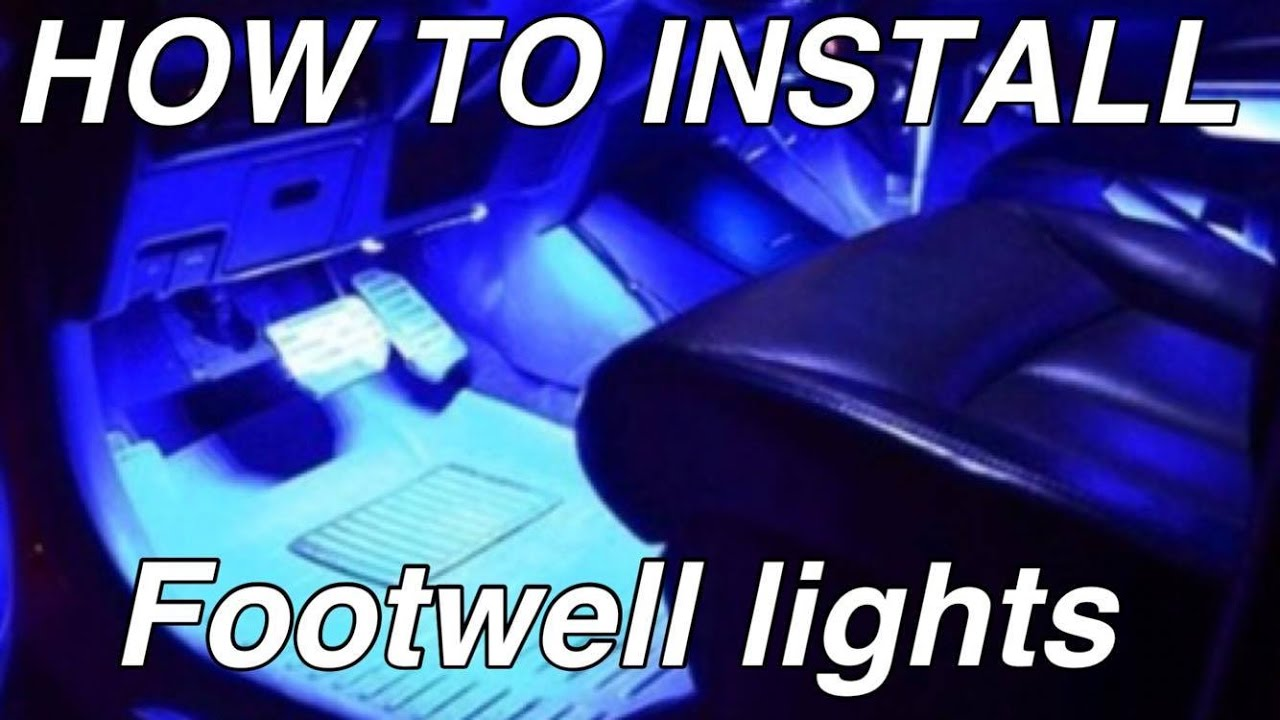 How To Install Led Footwell Lights With Rgb Led Strip