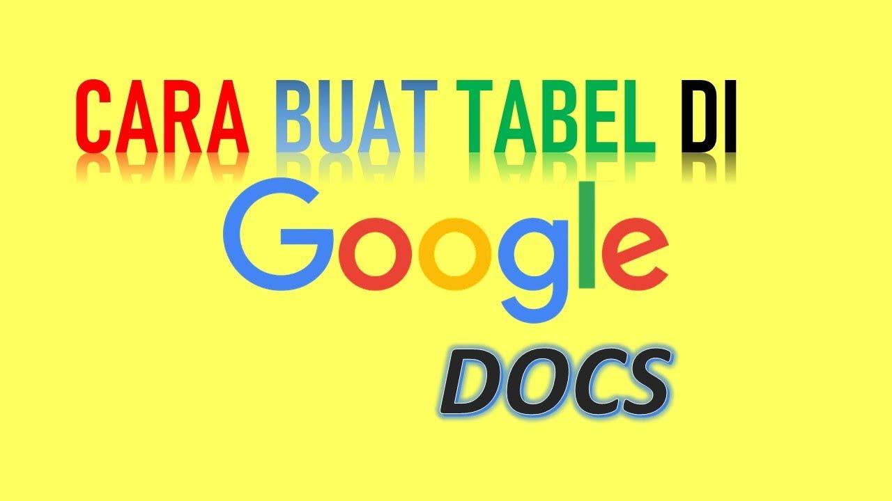 17+ Cara Buat Tabel Di Google Doc mudah