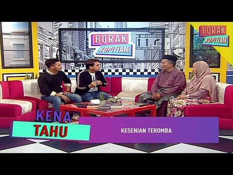 Kena Tahu: Kesenian Teromba | Borak Kopitiam (18 Mei 2019)