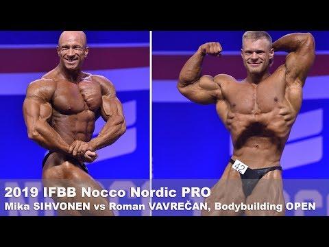 Roman VAVREČAN Vs Mika SIHVONEN - 2019 IFBB Nocco Nordic PRO