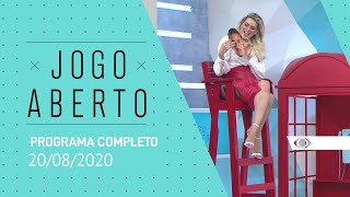JOGO ABERTO - 20/08/2020 - PROGRAMA COMPLETO