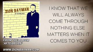 Dion Bayman - You Might Think I Don't Want You (You're Wrong) - (Lyric Video)