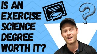 Is An Exercise Science Degree Worth It