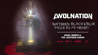 AWOLNATION - Battered Black & Blue (Hole In My Heart) (Official Audio)