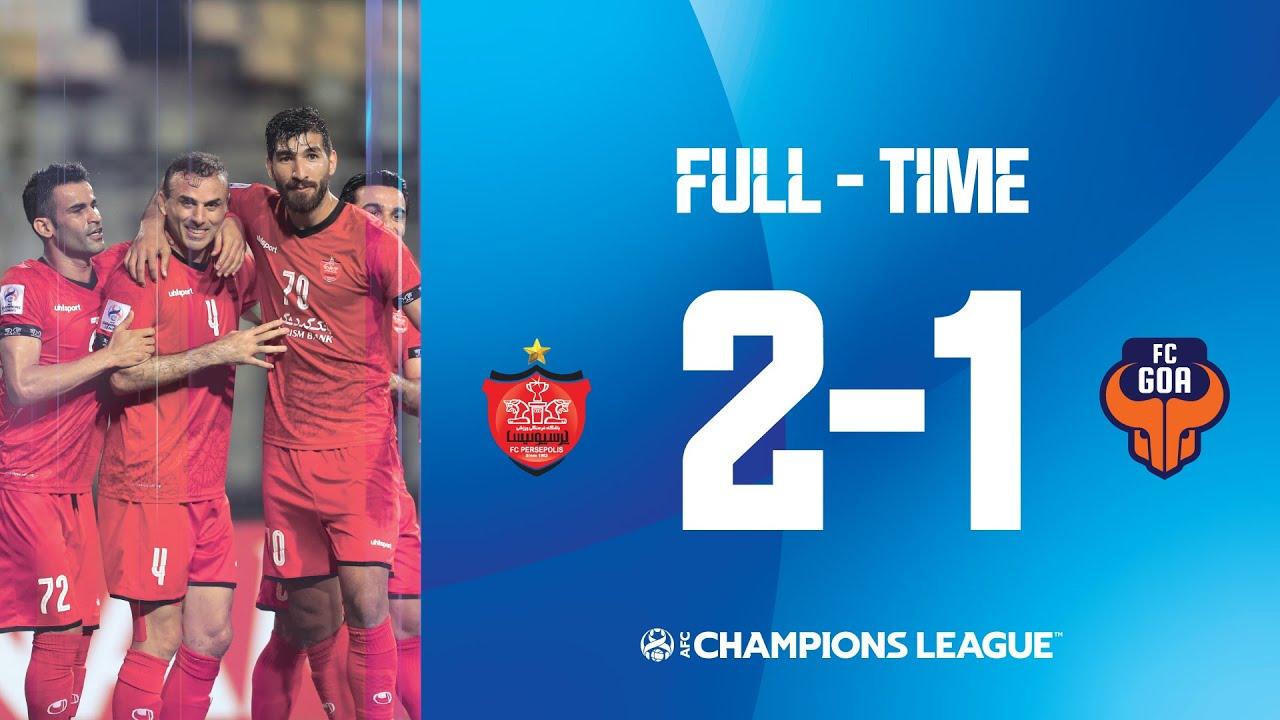 #ACL2021 - Group E | Persepolis FC (IRN) 2 - 1 FC Goa (IND) - The AFC Hub