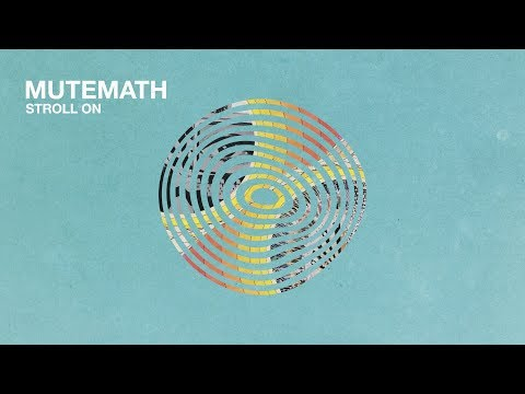 Mutemath Stroll On Artwork
