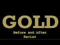 GOLD I Before and After Reviews