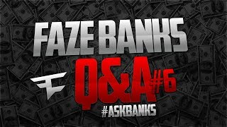 FaZe Banks: Q&A Episode 6 #AskBanks (FAZE5, The Move, Fakie)