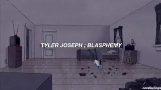 Download tyler joseph ; blasphemy (sub. español/inglés)