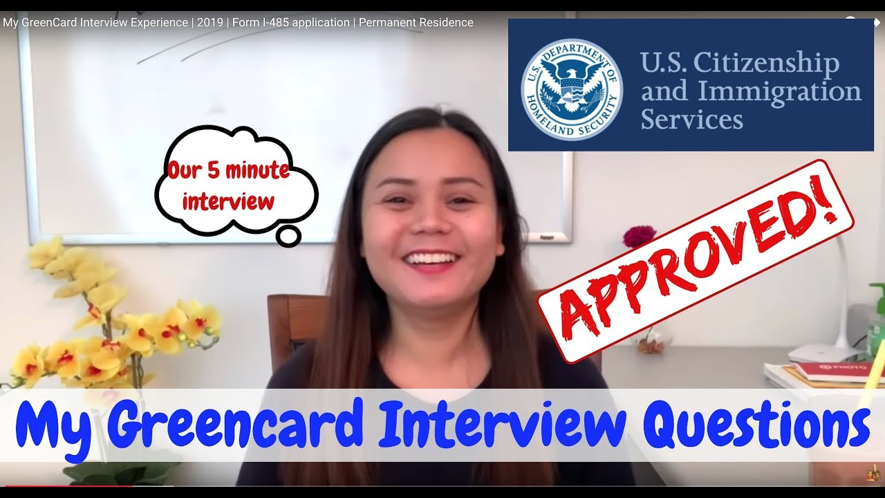 My GreenCard Interview Experience | 2019 | Form I-485 application |  Permanent Residence