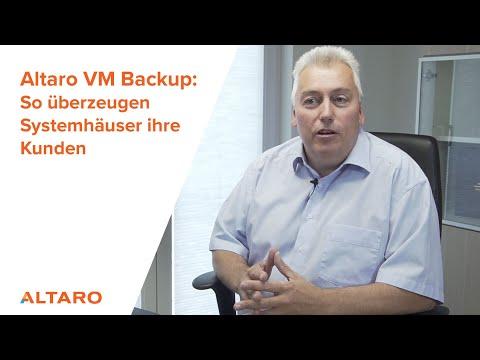 Altaro VM Backup: So überzeugen Systemhäuser ihre Kunden