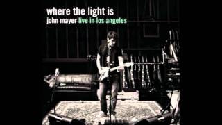 John Mayer - Slow Dancing In A Burning Room (Where The Light Is - Live In L.A)