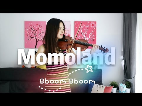 MOMOLAND (모모랜드) - BBoom BBoom (뿜뿜) - ☆Violin☆ [SHEET MUSIC AVAILABLE]