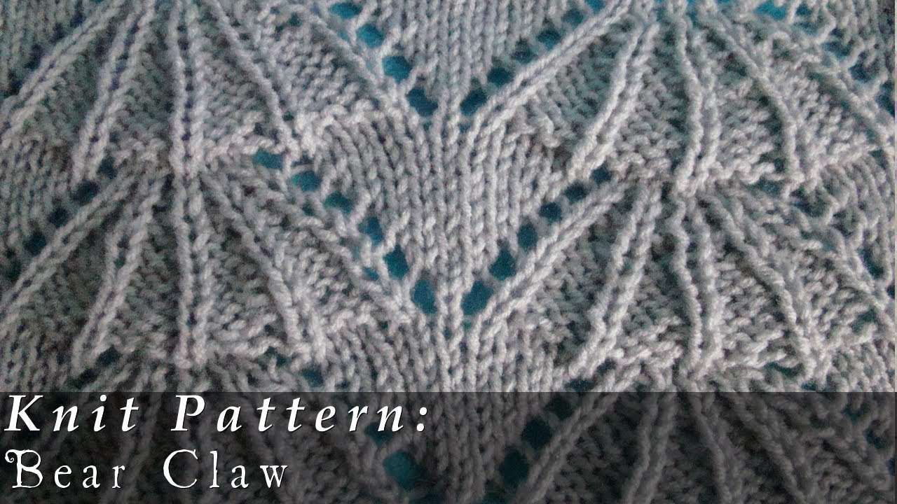 Bear Claw | Knit Pattern | Scalloped Edge - YouTube