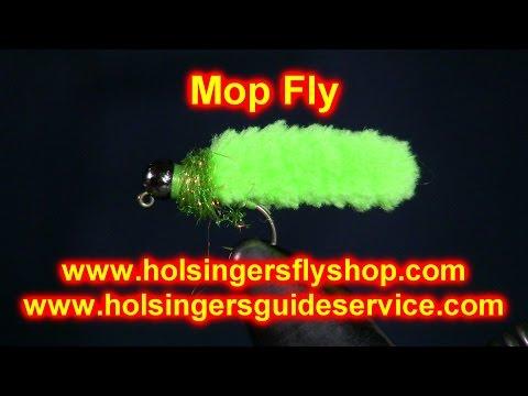 Mop Fly, Begginers Series Episode 23, Holsinger's Fly Shop