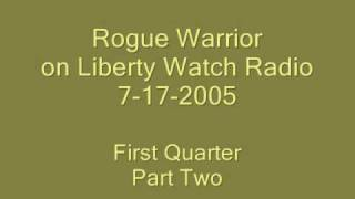 Liberty Watch Radio, Richard Marcinko, 7-17-05  1st Quarter, Part B